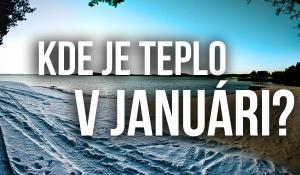 Kde je v januári teplo?