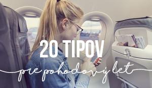 20 tipov pre pohodový let