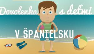 Dovolenka s deťmi v Španielsku